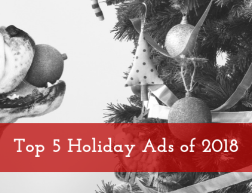 Top 5 Holiday Ads of 2018