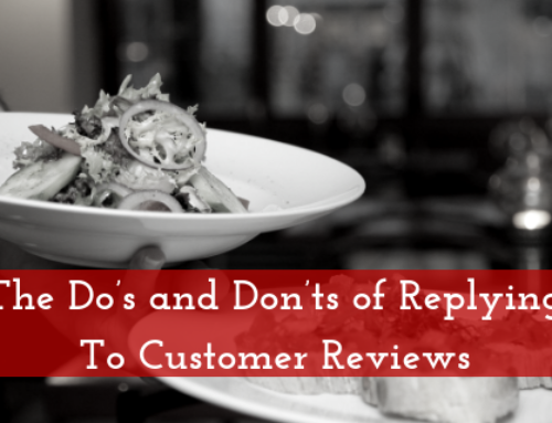 The Do's and Don'ts of Replying To Customer Reviews