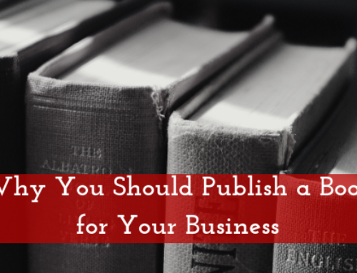 Why You Should Publish a Book for Your Business