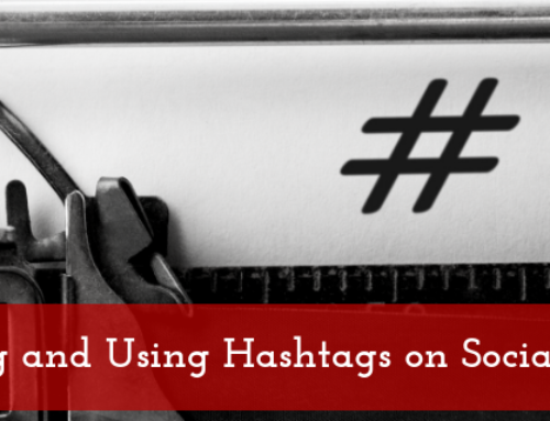 Creating and Using Hashtags on Social Media