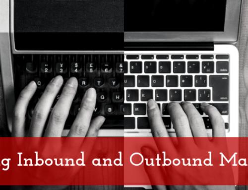 Balancing Inbound and Outbound Marketing