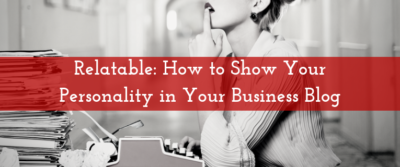 personality in your business blog