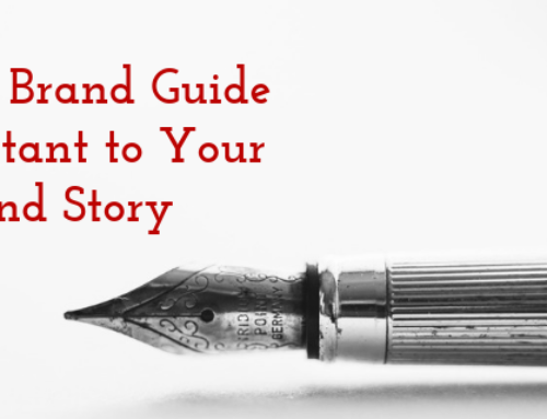 Why A Brand Guide is Important to Your Brand Story