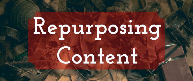 Repurposing Content