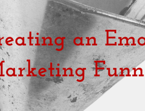 Creating an Email Marketing Funnel