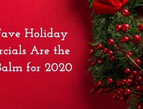 These Fave Holiday Commercials Are the Perfect Balm for 2020