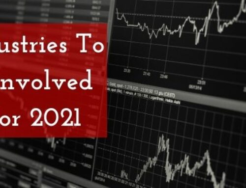 5 Industries To Get Involved In for 2021