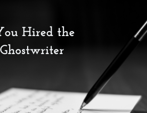 3 Signs You Hired the Right Ghostwriter